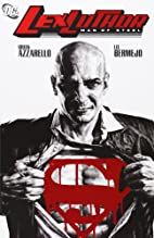 Lex Luthor: Man of Steel by Brian Azzarello