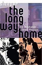 Sleeper: The Long Way Home by Ed Brubaker