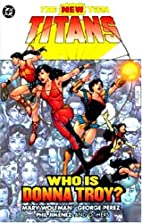 The New Teen Titans: Who Is Donna Troy? by…
