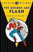 Golden Age Flash Archives, Volume 2 by…