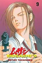 Musashi #9: Volume 9 by Miyuki Takahashi