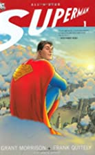 All-Star Superman Vol.1 by Grant Morrison