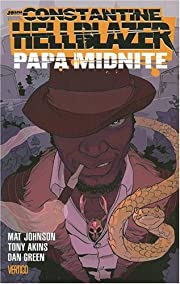 John Constantine Hellblazer: Papa Midnite…