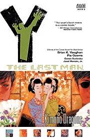 Y: The Last Man, Vol. 8: Kimono Dragons de…