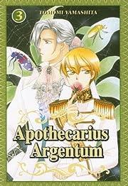 Apothecarius Argentum: V.03 de Tomomi…