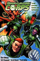Green Lantern Corps. : A Dark Side Of Green…