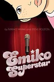 Emiko Superstar av Mariko Tamaki