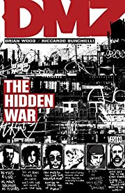 DMZ Vol. 5: The Hidden War de Brian Wood