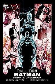 Batman: Private Casebook – tekijä: Paul…