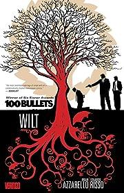 100 Bullets Vol. 13: Wilt de Brian Azzarello