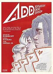 A.D.D.: Adolescent Demo Division af Douglas…