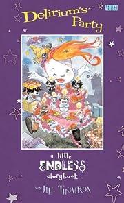 A Little Endless Storybook: Delirium's Party…