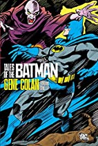 Tales of the Batman - Gene Colan, Volume One…