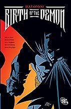 Batman: Birth of the Demon by Mike W. Barr