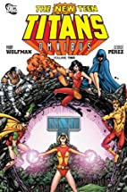 The New Teen Titans Omnibus Vol. 2 by Marv…