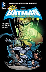 The All-New Batman: The Brave and the Bold…