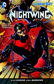 Nightwing Vol. 1: Traps and Trapezes (The…