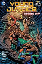 Young Justice: Vol. 2, Training Day by Greg…