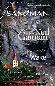 Sandman Vol. 10: The Wake (New Edition)…