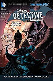 Batman: Detective Comics Vol. 3: Emperor…