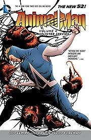 Animal Man Volume 4: Splinter Species af…