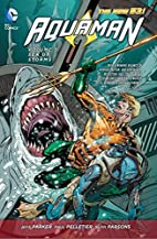 Aquaman Volume 5: Sea of Storms by Jeff…