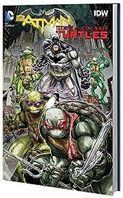 Batman/Teenage Mutant Ninja Turtles Vol. 1…
