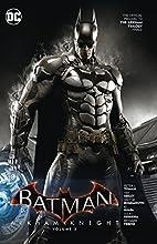 Batman: Arkham Knight Vol. 3 by Peter J.…