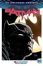 Batman Vol. 1: I Am Gotham (Rebirth) by Tom…