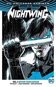 Nightwing Vol. 1: Better Than Batman…