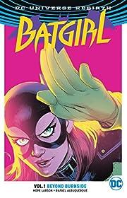 Batgirl. Vol. 1, Beyond burnside –…