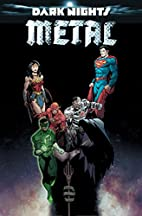 Dark Nights: Metal: Deluxe Edition by Scott…