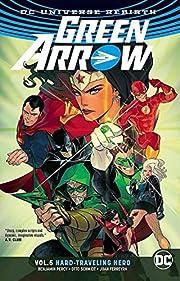 Green Arrow Vol. 5: Hard Travelin' Hero…