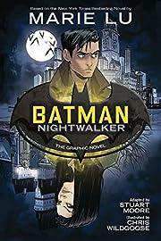 Batman. the graphic novel / Nightwalker af…