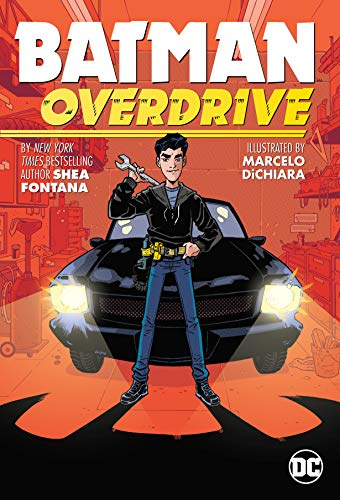 Batman: Overdrive by Shea Fontana