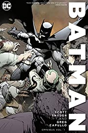 Batman by Scott Snyder and Greg Capullo…