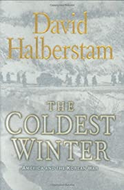 The Coldest Winter: America and the Korean…