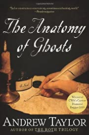 The Anatomy of Ghosts de Andrew Taylor