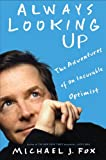 Always Looking Up: The Adventures of an…