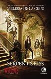 Serpent's kiss : a witches of east end novel / Melissa de la Cruz