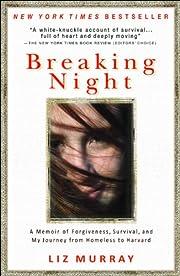 Breaking Night: A Memoir of Forgiveness,…
