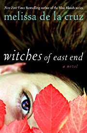 Witches of East End af Melissa De la Cruz