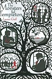 The Monsters of Templeton af Lauren Groff