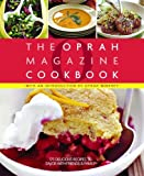 O, The Oprah magazine cookbook : 175 delicious recipes to savor with friends & family / with an introduction by Oprah Winfrey
