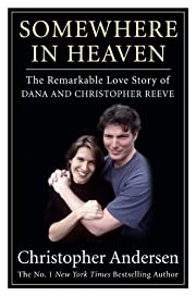 Somewhere in heaven : the remarkable love…