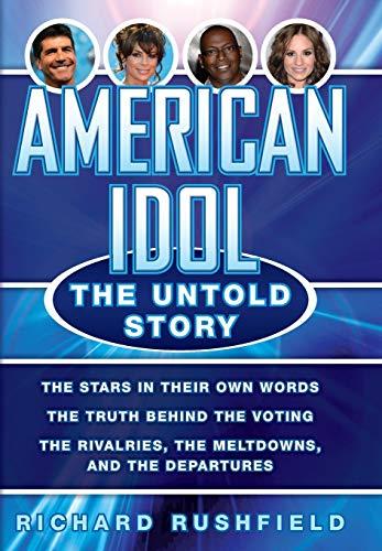 American Idol: The Untold Story, Rushfield, Richard