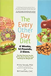 The Every-Other-Day Diet: The Diet That Lets…