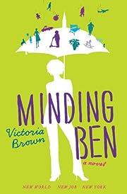 Minding Ben af Victoria Brown