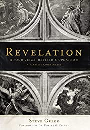 Revelation: Four Views, A Parallel…