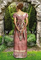 A Lady at Willowgrove Hall (Whispers On The…